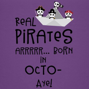 Real Pirates are born in OCTOBER Sbclk Baby & Toddler Shirts - Toddler Premium T-Shirt