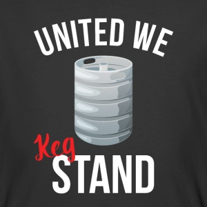 United We Keg Stand T-Shirts - Men's 50/50 T-Shirt
