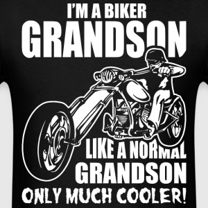 I'M A Biker Grandson Like a Normal Grandson Only M - Men's T-Shirt