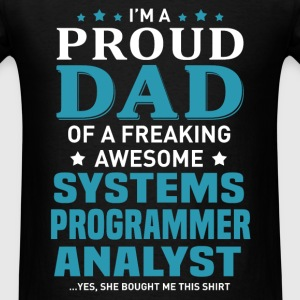 Systems Programmer Analyst's Dad - Men's T-Shirt