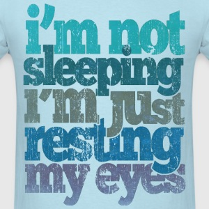 I'm Not Sleeping T-Shirts - Men's T-Shirt