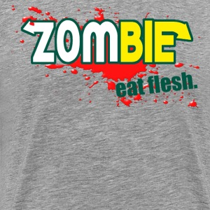 Zombie - Eat Flesh T-Shirts - Men's Premium T-Shirt