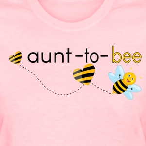 Aunt To Bee.. T-Shirts - Women's T-Shirt