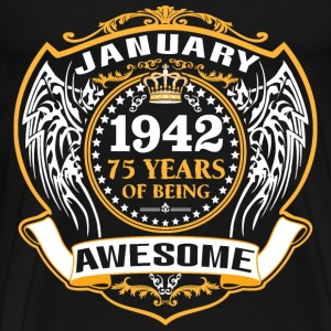 1942 75 Years Of Being Awesome January T-Shirts - Men's Premium T-Shirt