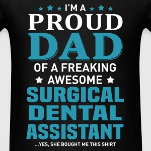 Surgical Dental Assistant's Dad - Men's T-Shirt