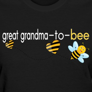 Great Grandma To Bee.. T-Shirts - Women's T-Shirt