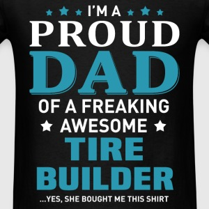 Tire Builder's Dad - Men's T-Shirt