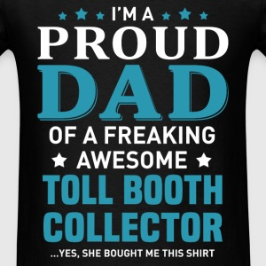 Toll Booth Collector's Dad - Men's T-Shirt
