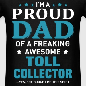 Toll Collector's Dad - Men's T-Shirt