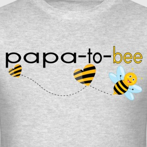 Papa To Bee.. T-Shirts - Men's T-Shirt