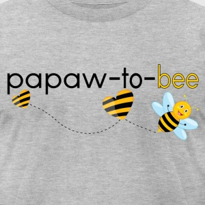 Papaw To Bee.. T-Shirts - Men's T-Shirt by American Apparel