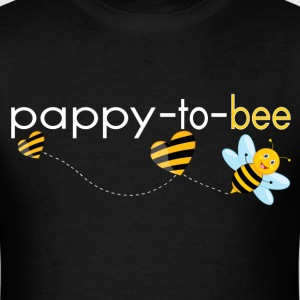 Pappy To Bee.. T-Shirts - Men's T-Shirt