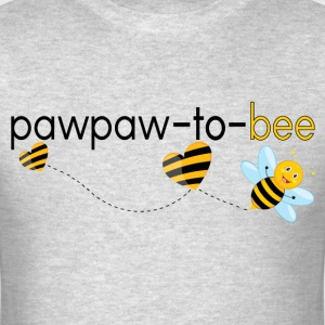 Pawpaw To Bee.. T-Shirts - Men's T-Shirt