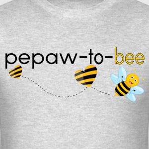 Pepaw To Bee.. T-Shirts - Men's T-Shirt