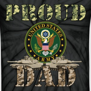 Proud USA ARMY Dad 2 T-Shirts - Unisex Tie Dye T-Shirt