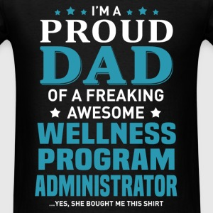 Wellness Program Administrator T-Shirts - Men's T-Shirt