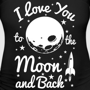 i love you to the moon T-Shirts - Women's Maternity T-Shirt