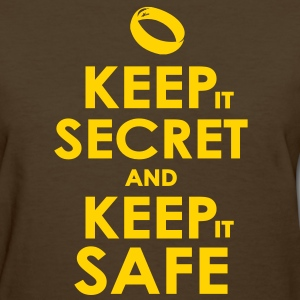 keep secret and keep safe Women's T-Shirts - Women's T-Shirt