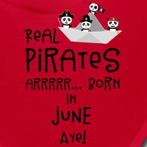 Real Pirates are born in JUNE Sr2xh Caps - Bandana