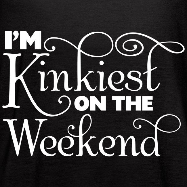 I'm Kinkiest On The Weekends Women's Flowy lightweight racerback tank top