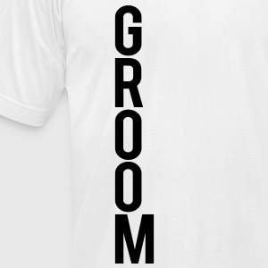 GROOM T-Shirts - Men's T-Shirt by American Apparel
