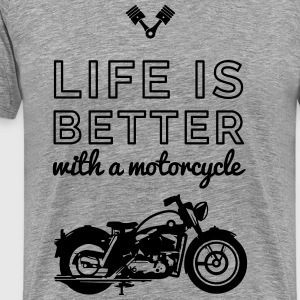 Life is better whith a motocycle T-Shirts - Men's Premium T-Shirt