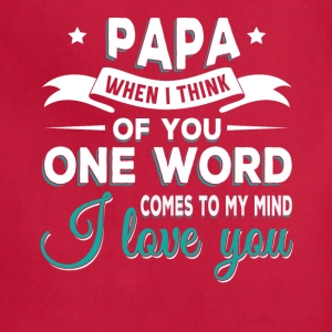 Papa i love you Aprons - Adjustable Apron
