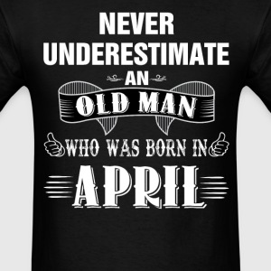 Never Underestimate An Old Man Who Was Born In Ap T-Shirts - Men's T-Shirt