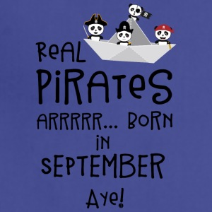 Real Pirates are born in SEPTEMBER Spwla Aprons - Adjustable Apron
