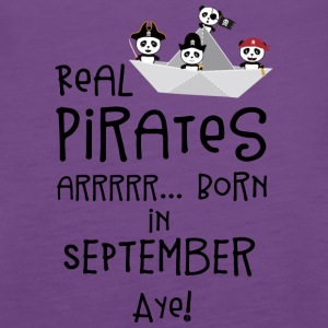 Real Pirates are born in SEPTEMBER Spwla Tanks - Women's Premium Tank Top