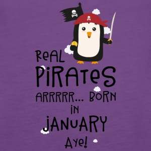 Real Pirates are born in JANUARY Sdyet Tanks - Women's Premium Tank Top