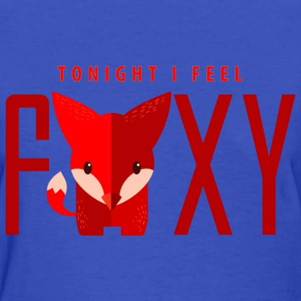 i_feel_foxy_tonight_06_201703 T-Shirts - Women's T-Shirt