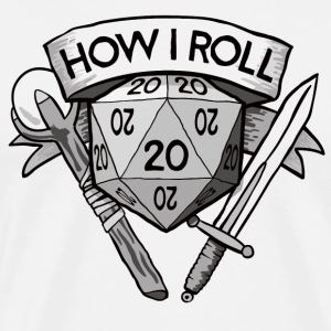 How I Roll d20 Dungeons & Dragons - Men's Premium T-Shirt