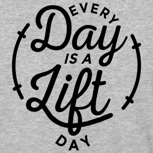 Every Day is a Lift Day - Baseball T-Shirt