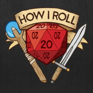 How I Roll D&D Dungeons & Dragons - Tote Bag