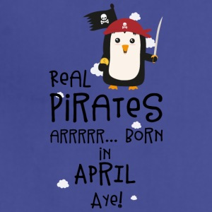 Real Pirates are born in APRIL Slwys Aprons - Adjustable Apron