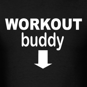 Workout buddy - Men's T-Shirt