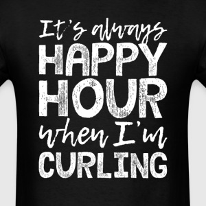 Curling is My Happy Hour T-Shirts - Men's T-Shirt