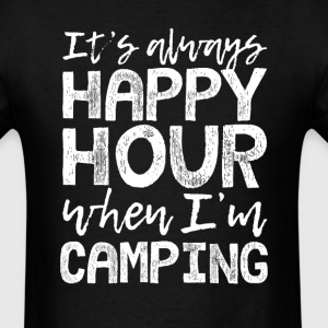 Camping is My Happy Hour T-Shirts - Men's T-Shirt