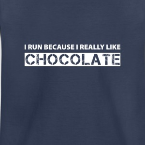 I run because i really like chocolate Baby & Toddler Shirts - Toddler Premium T-Shirt