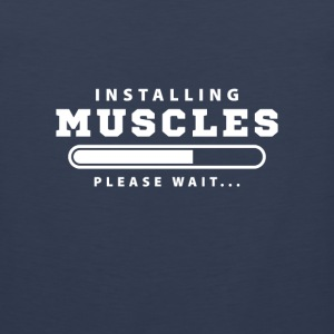 Installing Muscles please wait Sportswear - Men's Premium Tank