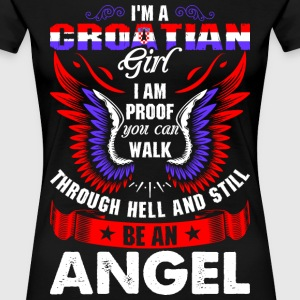 I Am A Croatian Girl T-Shirts - Women's Premium T-Shirt
