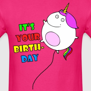 It's Your Birthday - Men's T-Shirt