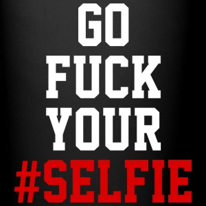 GO FUCK YOUR #SELFIE - Full Color Mug