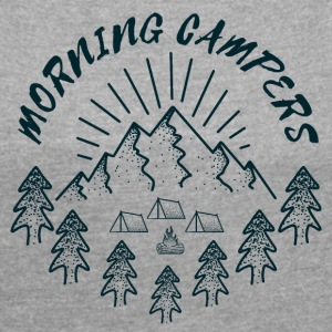 morning campers T-Shirts - Women´s Roll Cuff T-Shirt