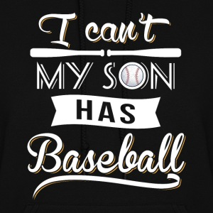My Son has Baseball Hoodies - Women's Hoodie