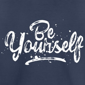 Be Yourself - fancy lettering - cool quote (white) Baby & Toddler Shirts - Toddler Premium T-Shirt