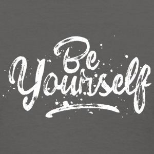 Be Yourself - fancy lettering - cool quote (white) T-Shirts - Women's T-Shirt