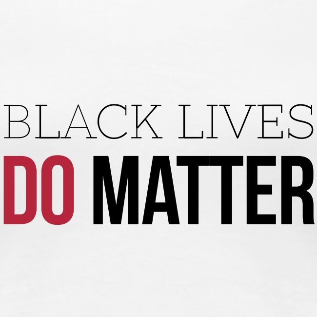 BLACK LIVES DO MATTER Blk & Red