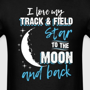 Track  & Field Mom To the Moon an Back T-Shirts - Men's T-Shirt